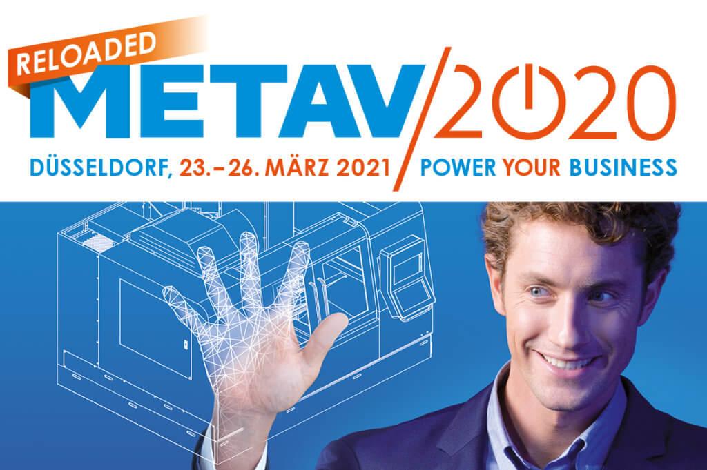 Neuer METAV-Termin steht fest: die internationale Messe für Technologien der Metallbearbeitung findet im März 2021 in Düsseldorf statt. Alle Ausstellerverträge behalten Gültigkeit.